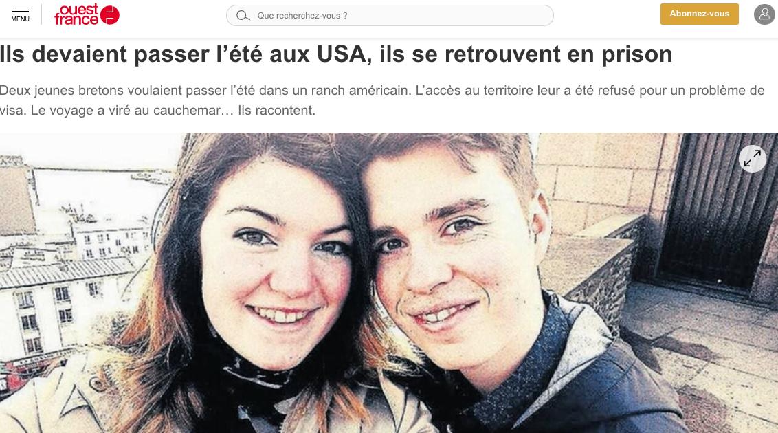 Ouest France: Ils devaient passer l'été aux USA, ils se retrouvent en prison