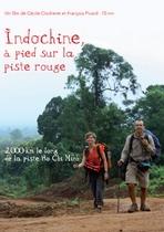 Indochine, à pied sur la piste rouge, de             Cécile Clocheret et François Picard