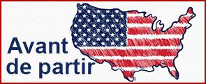 Vous aider à bien préparer votre future installation aux USA